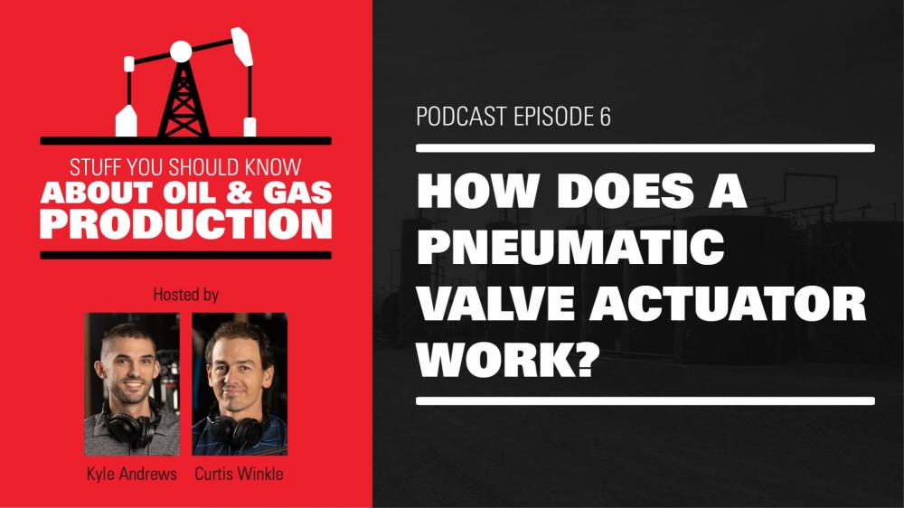 How Does a Pneumatic Valve Actuator Work? | Podcast Ep. #6