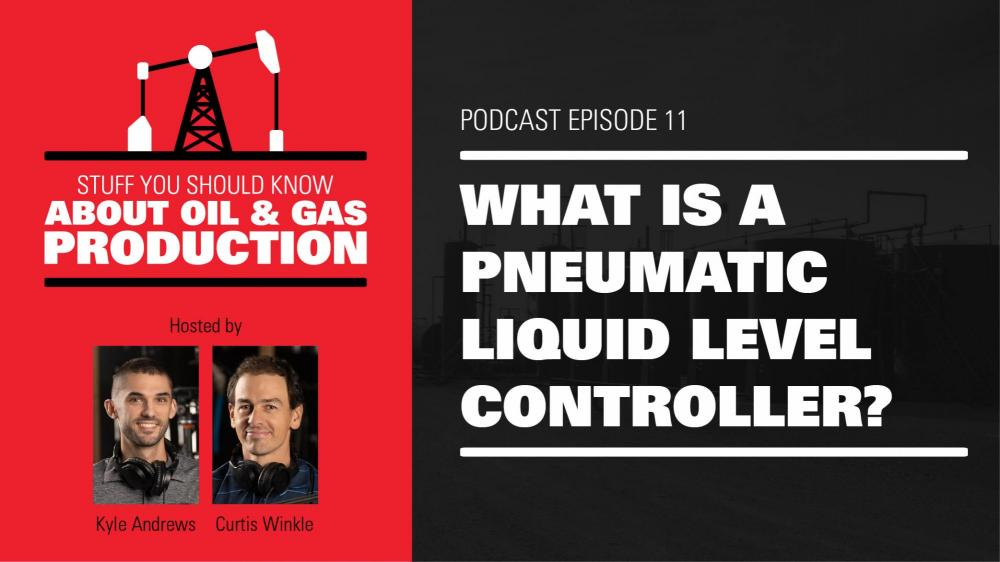 What is a Pneumatic Liquid Level Controller? | Podcast Ep. #11