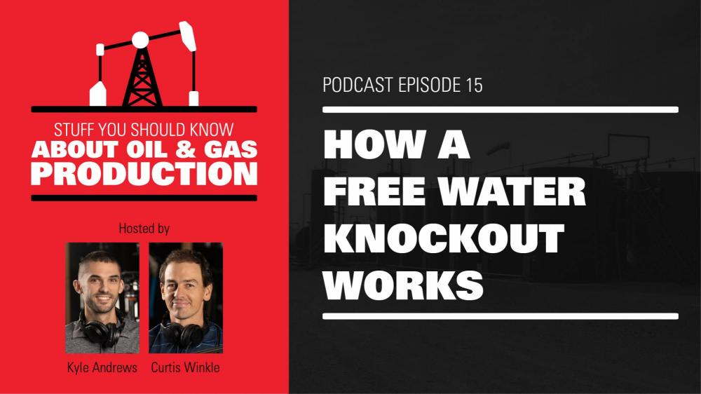 How a Free Water Knockout Works | Podcast Ep. #15