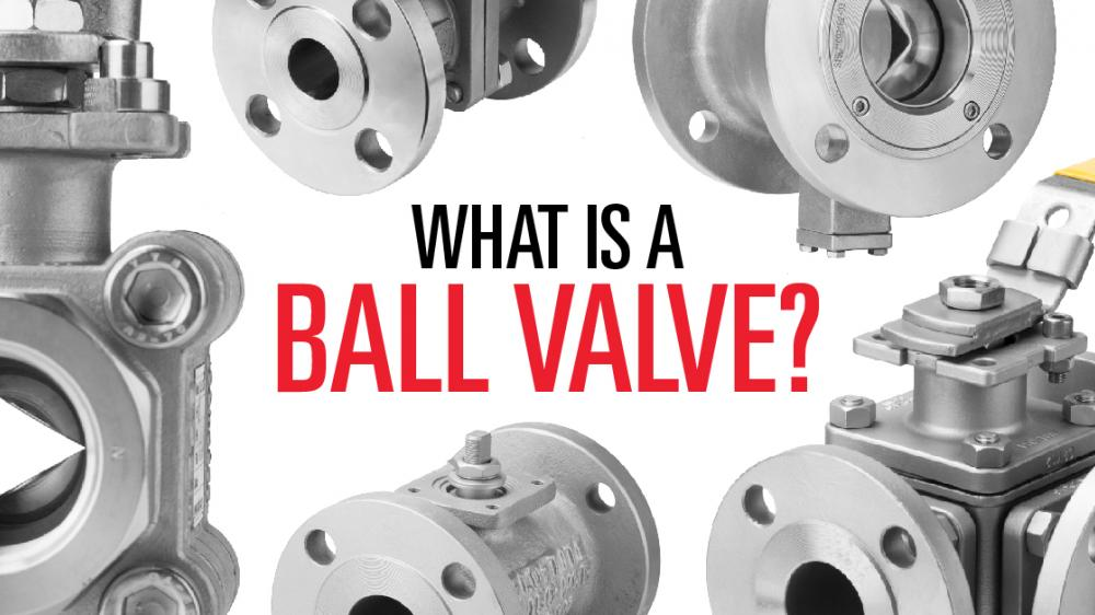 What Is A Ball Valve?